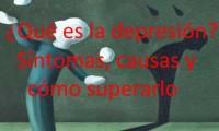 Depresion sintomas y las causas